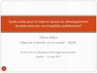 Quels outils pour la mise en œuvre du développement durable dans les municipalités québécoises?