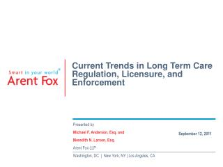 Current Trends in Long Term Care Regulation, Licensure, and Enforcement