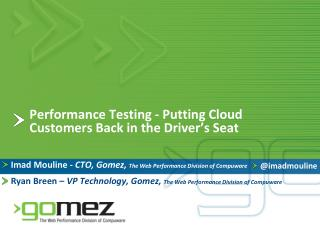 Performance Testing - Putting Cloud Customers Back in the Driver's Seat