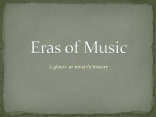 Eras of Music