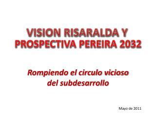 PROSPECTIVA PEREIRA 2032