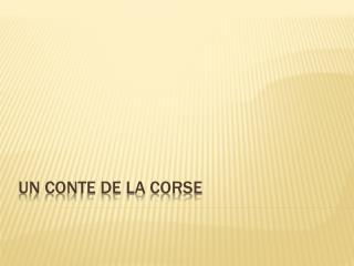 Un Conte de la Corse