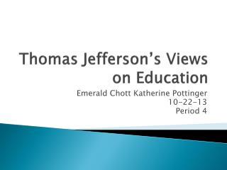 Thomas Jefferson's Views on Education