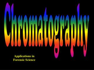 Applications in Forensic Science