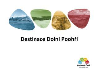 Destinace Doln�  Pooh?�