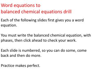 Word equations to  balanced chemical equations drill