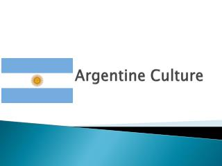 Argentine Culture