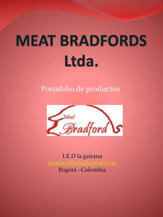 MEAT BRADFORDS Ltda.