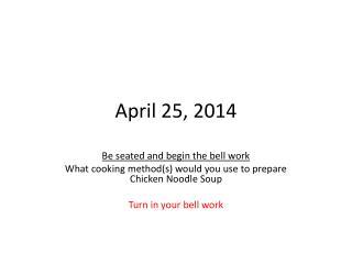April 25, 2014