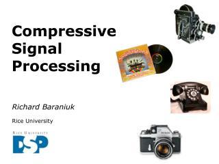 Compressive Signal  Processing