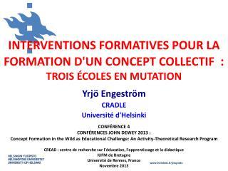 INTERVENTIONS FORMATIVES POUR LA FORMATION D'UN CONCEPT COLLECTIF  : TROIS ÉCOLES EN MUTATION
