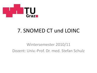 7. SNOMED CT und LOINC