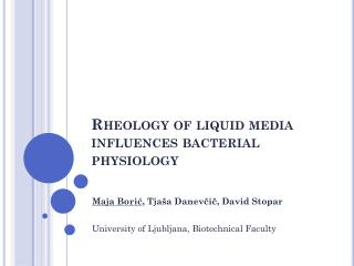 Rheology of liquid media influences bacterial physiology