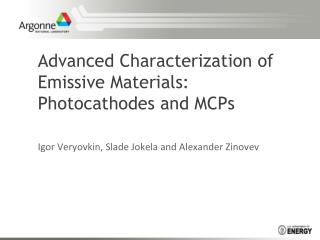 Advanced Characterization of Emissive Materials:  Photocathodes and MCPs