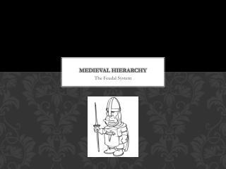 Medieval Hierarchy