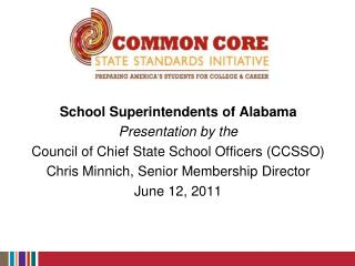 School Superintendents of Alabama Presentation by the
