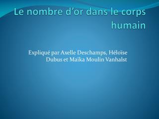 Le nombre d�or dans le corps humain
