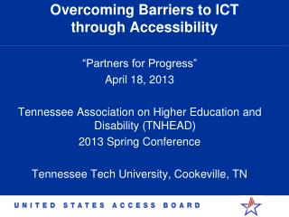 Overcoming Barriers to ICT  through Accessibility