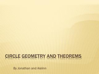 Circle Geometry and Theorems