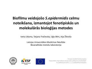 """Eiropas Sociālā fonda projekts """" Kapacitātes stiprināšana starpnozaru pētījumos biodrošībā """""""