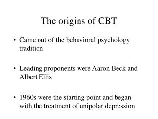 The Basics of Cognitive Behavior Therapy CBT