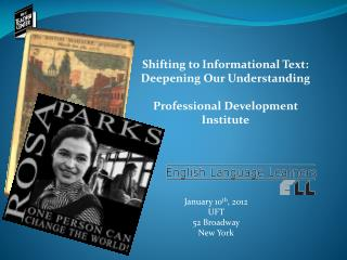 Shifting to Informational Text: Deepening Our Understanding Professional Development Institute