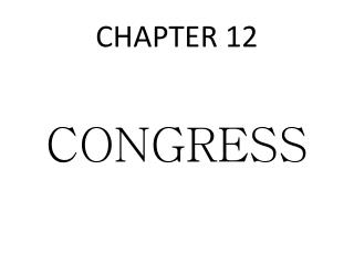 CHAPTER 12 CONGRESS