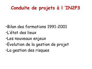 Conduite de projets   l  IN2P3