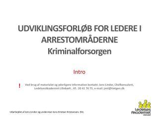 Udarbejdet af  Jens Linder og underviser  Jens Kristian Kristiansen, EAL