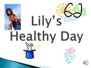 Lily's Healthy Day