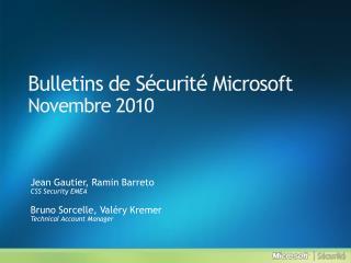 Bulletins de Sécurité Microsoft Novembre  2010