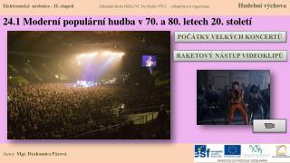 24 .1 Moderní populární hudba v  70.  a 80.  letech 20. století