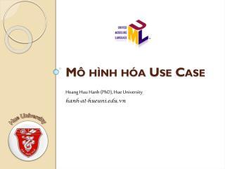 Mô hình hóa  Use Case