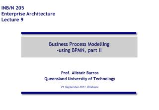 Business Process Modelling -using  BPMN, part II