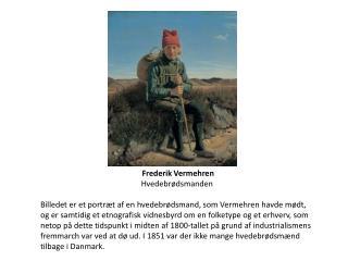 Frederik Vermehren Hvedebrødsmanden