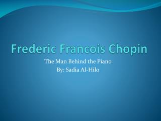 Frederic Francois Chopin