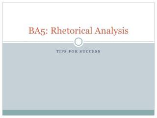 BA5: Rhetorical Analysis