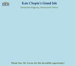 Kate Chopin's Grand Isle