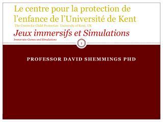 Professor david Shemmings  phD