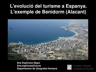 Ana Espinosa Seguí Ana.espinos a @ua.es Departmento de Geografia Humana