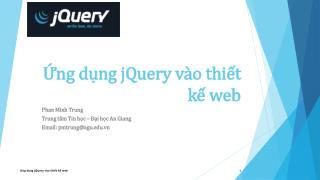 Ứng dụng jQuery vào thiết kế  web