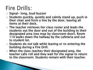 Fire Drills: