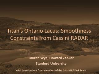 Titan's Ontario Lacus: Smoothness Constraints from Cassini RADAR