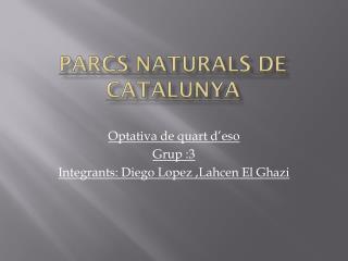 Parcs naturals de Catalunya