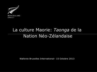 La culture  Maorie :  Taonga  de la  Nation  N�o-Z�landaise