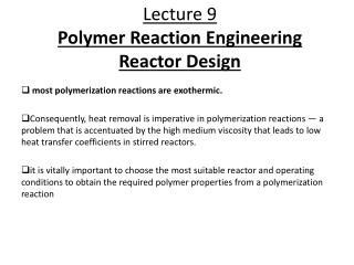 Lecture 9 Polymer Reaction Engineering Reactor Design