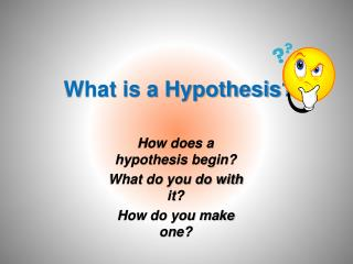 What is a Hypothesis?