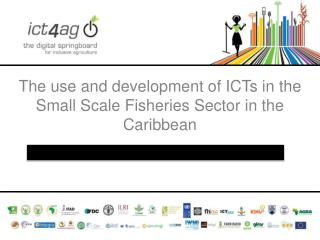 The use and development of ICTs in the Small Scale Fisheries Sector in the Caribbean