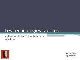 Les technologies tactiles