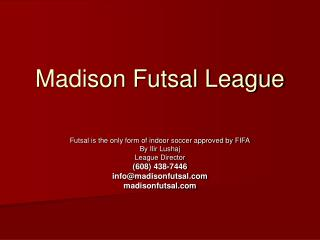 Madison Futsal League